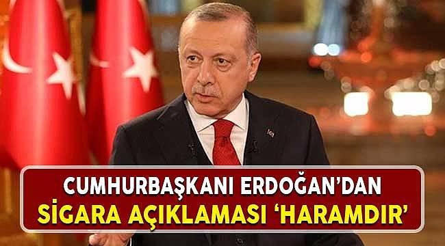 Cumhurbaşkanı Erdoğan'dan Tiryakileri Üzecek Açıklama: Sigara Haramdır
