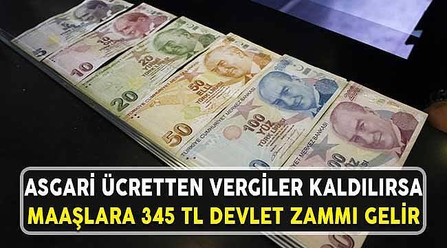 Devlet Vergileri Kaldırarak Asgari Ücrete 345 TL Zam Yapabilir