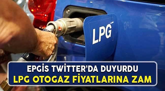 EPGİS Duyurdu! LPG Otogaz Fiyatlarına Zam Yapıldı