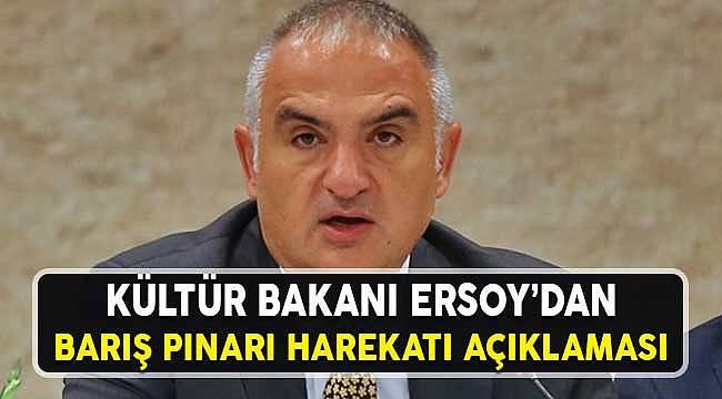 Kültür Bakanı Aksoy: Barış Pınarı Harekatının Gerekliliklerini Açıkladı