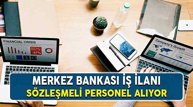 TCMB Türkiye Cumhuriyet Merkez Bankası İdare Merkez Memur Alım İlanı
