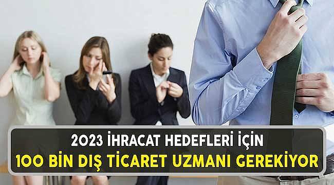 Türkiye'de İş Dünyasının En Önemli Eksikliği: Dış Ticaret Uzmanı