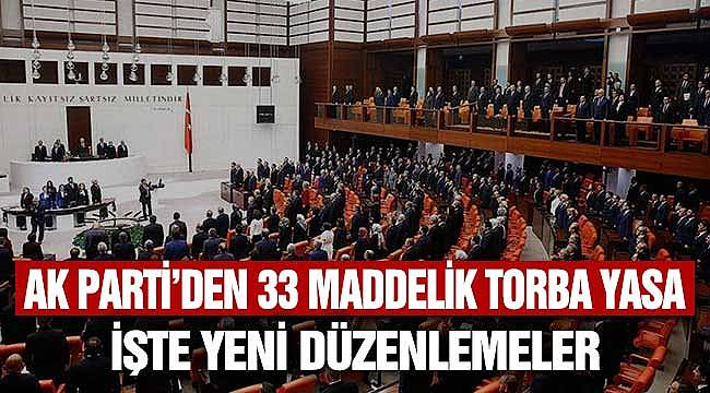 AK Parti Torba Yasa Maddeleri Haziran 2020! AK Parti'den 33 Maddelik Torba Yasa Kapsamı İçeriği