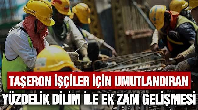 Çalışma Bakanlığı Yüzdelik Dilim Düzenlemesi Yaparsa Taşeron İşçiler Ne Kadar Ek Zam Alır?