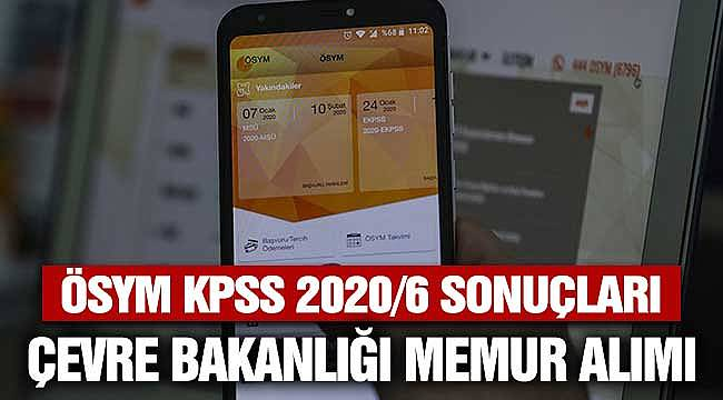 ÖSYM KPSS 2020/6 Çevre Bakanlığı Memur Alım Sonuçlarını Açıkladı