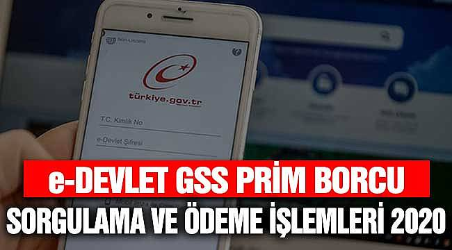 GSS Prim Borcu Sorgulama E-Devlet Sorgulama Ekranı