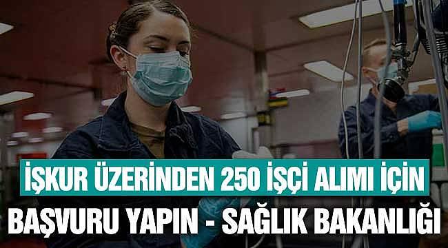 Sağlık Bakanlığı 250 İşçi Alımı için Başvurun! Temizlik, Güvenlik, Bakım Personeli