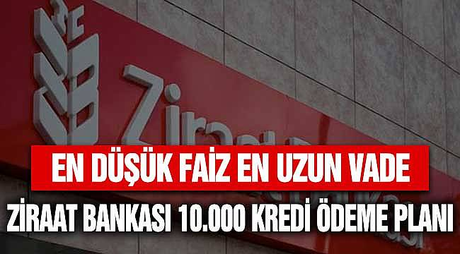 Ziraat Bankası 6 Ay Ertelemeli 60 Ay Vadeli İhtiyaç Kredisi! 10.000 TL Nasıl Ödenir?