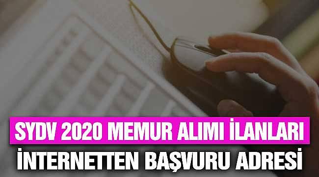2020 SYDV Memur Alımı Başvuru Koşullar ve İnternet Başvuru Linki