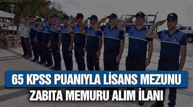 65 KPSS Puanıyla Zabıt Memuru Alım İlanı! Başvurular Lisans Düzeyinden