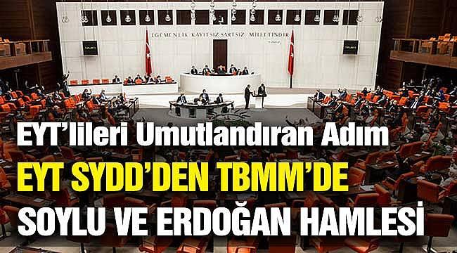 EYT'lileri Umutlandıran Hamle! EYT SYDD'den Süleyman Soylu ve Cumhurbaşkanı Erdoğan Adımı