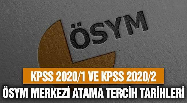 KPSS 2020/1 ve KPSS 2020/2 Merkezi Atama Tercih Tarihleri! ÖSYM 2020 Takvimi