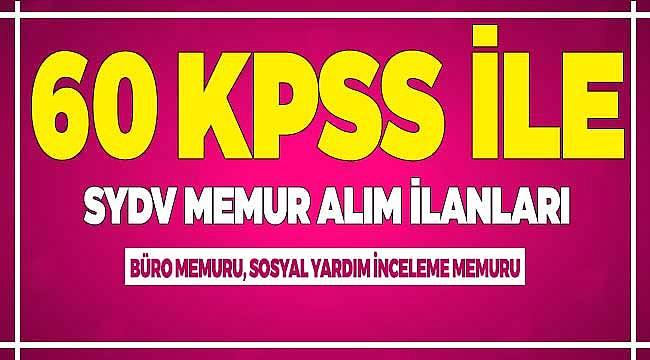 SYDV Büro Memuru, İnceleme Memuru Alımları: 60 KPSS Puanıyla