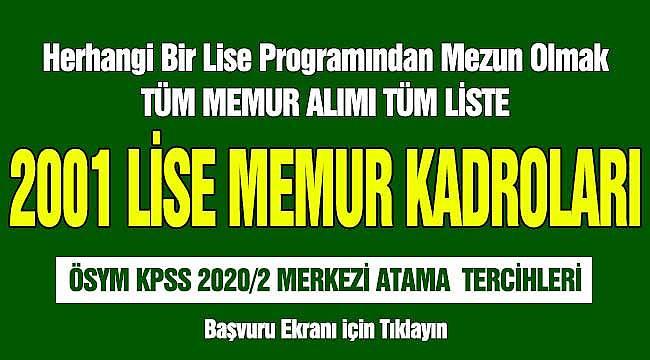 2001 Lise Memur - Herhangi Bir Ortaöğretim Programından Mezun Olmak ÖSYM Merkezi Atama KPSS 2020/2