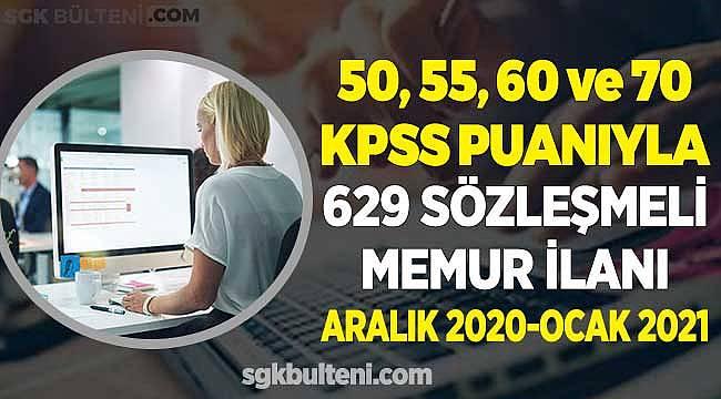 50, 55, 60 ve 70 KPSS Puanıyla 629 Sözleşmeli Personel Alımı! 2020 - 2021