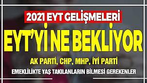 EYT 2021 Torba Yasa! EYT'de Son Dakika Gelişmeleri, AK Parti EYT Adımları