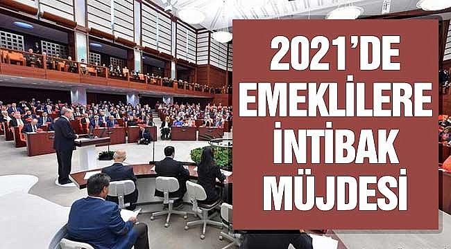 2021 Emekli İntibak Var Mı? AK Parti TBMM'ye 2000'den Sonra Emekli Olanlara İntibak Düzenlemesi Getirecek Mi?