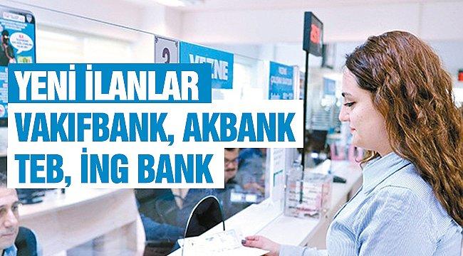 Banka Personeli İlanları 2021! Vakıfbank, Akbank, TEB, Denizbank, Garanti