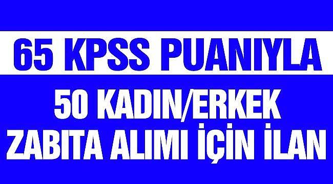 Konya'ya 65 KPSS ile Kadın Erkek Zabıta Memuru Alınacak Başvurular Şubat 2021'de