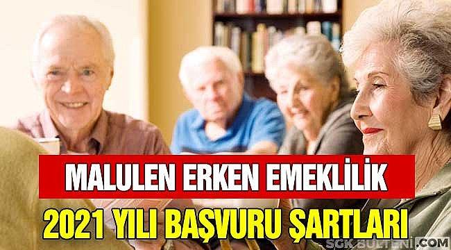 Malulen Emeklilik 2021 Başvuru Onay Erken Emekli Olma Şartları