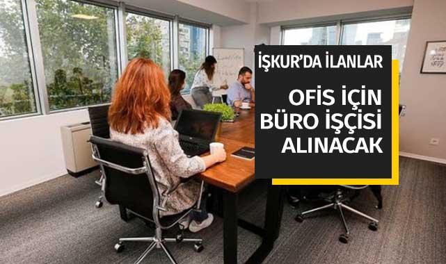 149 Büro İşçisi Duyurusu İŞKUR İş İlanları Sayfasında! Ofis İşi Arayanlar