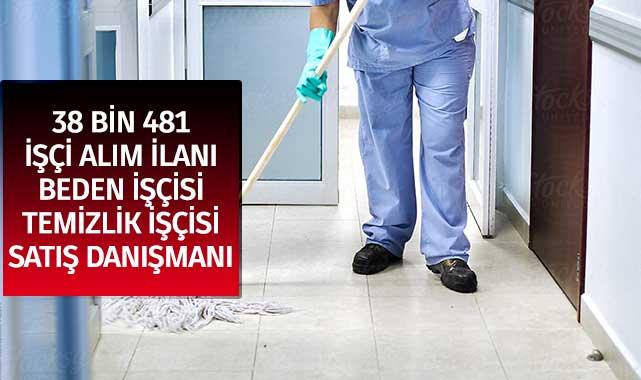 37 Bin 481 İŞKUR İş İlanı: Beden İşçisi,Satış Danışmanı, Temizlik Görevlisi