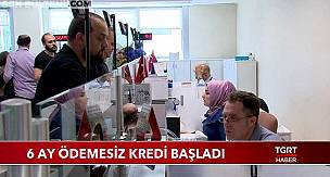 Ziraat Bankası, Halkbank ve Vakıfbank 6 Ay Ödemesiz Kredi Başvuru İşlemleri